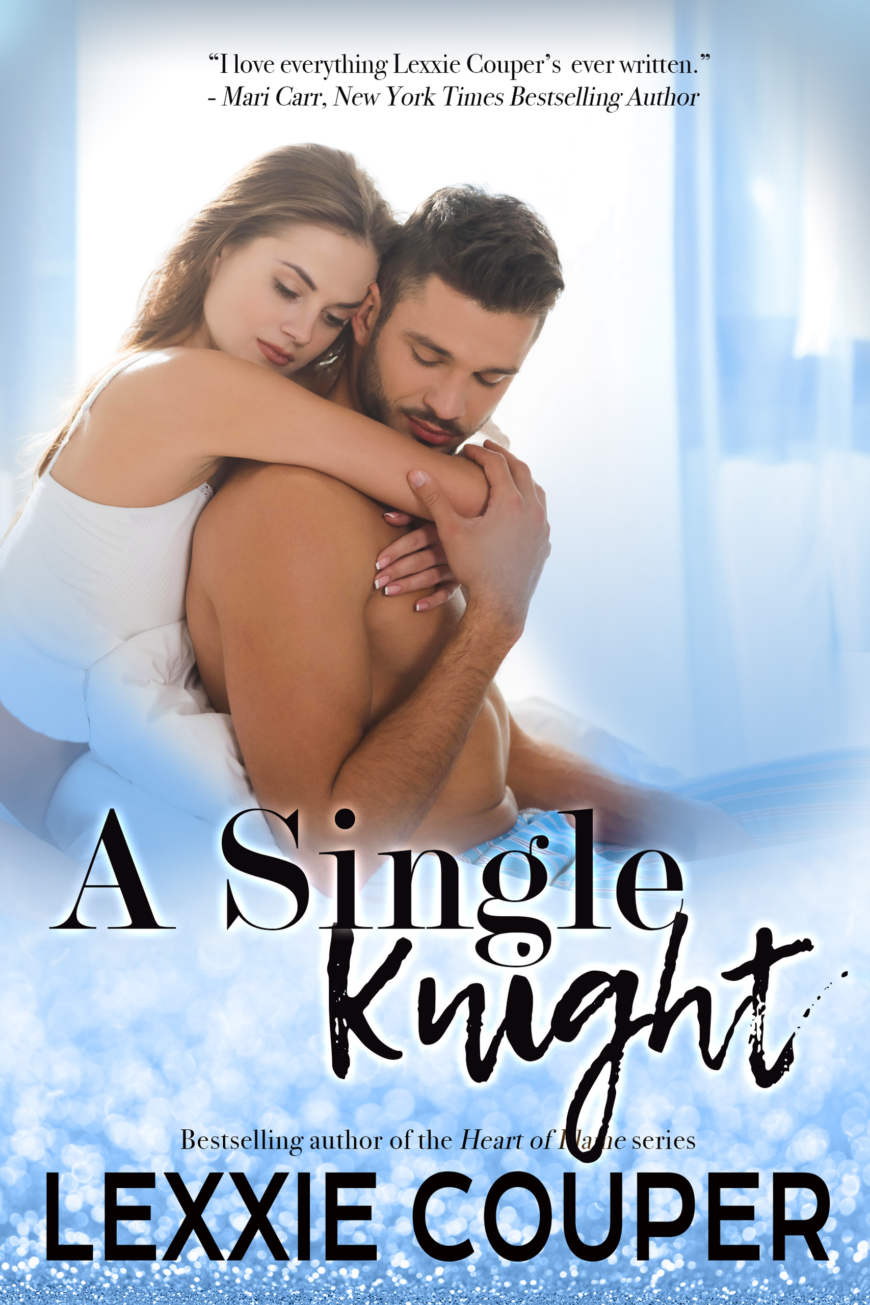 A Single Knight (Heart of Fame: Stage Right, Book Two)